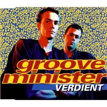 Groove Minister - Verdient (Maxi)