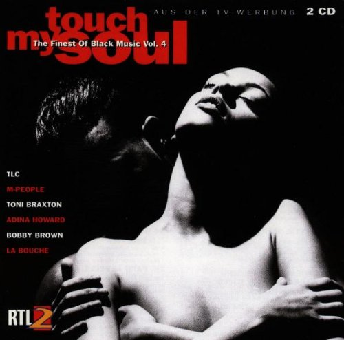 Sampler - Touch My Soul 4 - The Finest Of Black Music