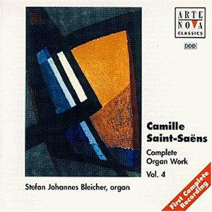 Saint-Saens , Camille - Complete Organ Work 4 (Bleicher)