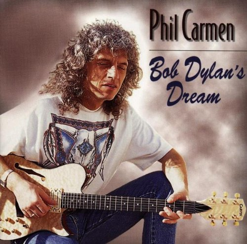 Carmen , Phil - Bob Dylan's Dream