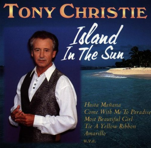 Christie , Tony - Island in the Sun