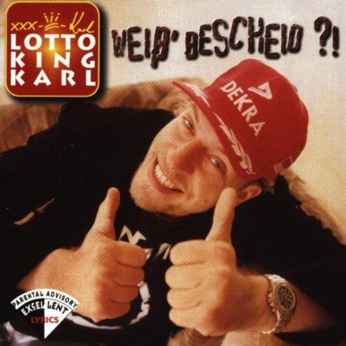 Lotto King Karl - Weiß' Bescheid ?!