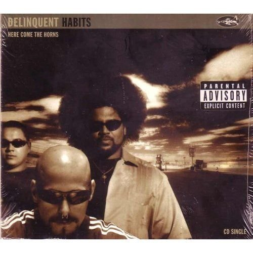Delinquent Habits - Here Come The Horns (Maxi)
