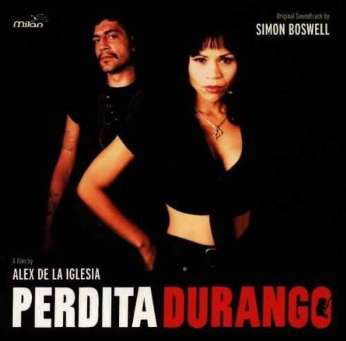 Soundtrack - Perdita durango