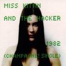 Miss Kittin & The Hacker - 1982 (Champagne! Single) (Maxi)