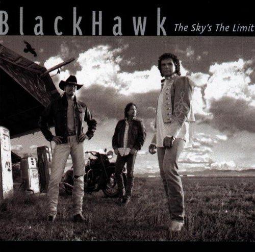 Blackhawk - The Sky's The Limit