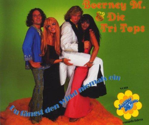 Boerney M. & Die Tri Tops - Du fängst den Wind niemals ein (Maxi)