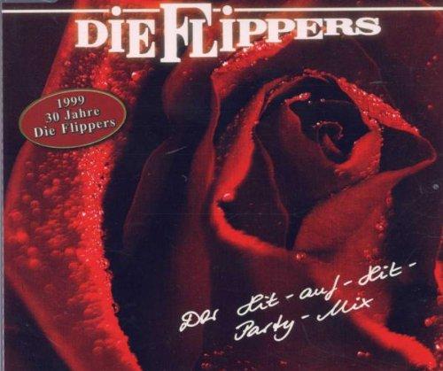 Flippers , Die - Der Hit-auf-Hit-Party-Mix (1999 30 Jahre Die Flippers) (Maxi)