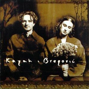 Kayah & Bregovic - o.Titel