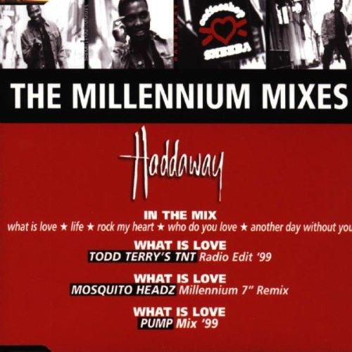 Haddaway - The Millennium Mixes (Maxi)