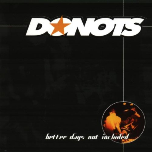 Donots - Better Days Not Included