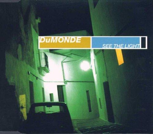 DuMonde - See the light (Maxi)
