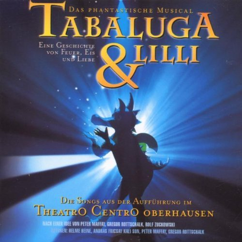 Ensemble theatrO centrO Oberhausen - Tabaluga und Lilli - Das Musical
