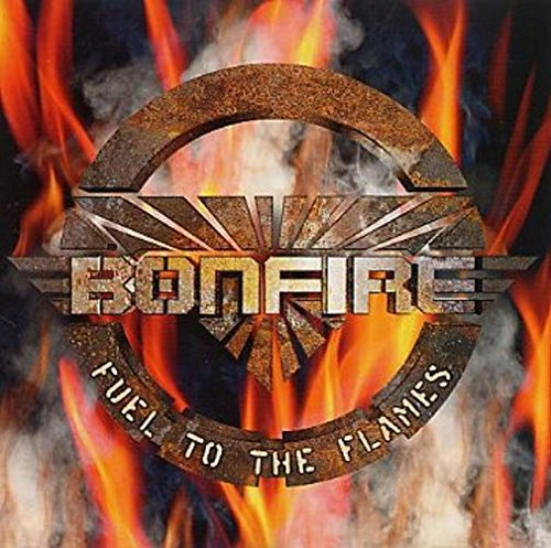 Bonfire - Fuel to the flames (Limited Edition)