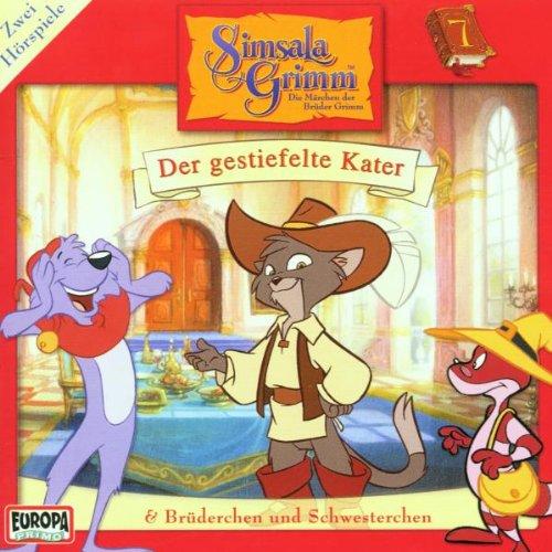 Simsala Grimm - 7: Der gestiefelte Kater & Brüderchen und Schwesterchen