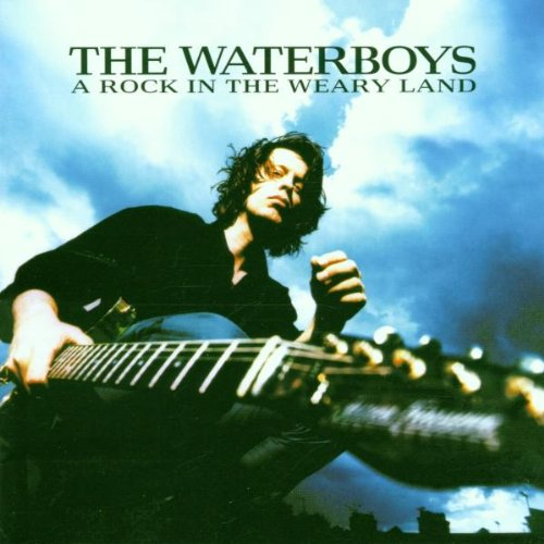 Waterboys , The - A Rock In The Weary Land