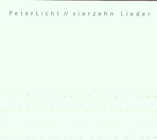 Licht , Peter - Vierzehn lieder