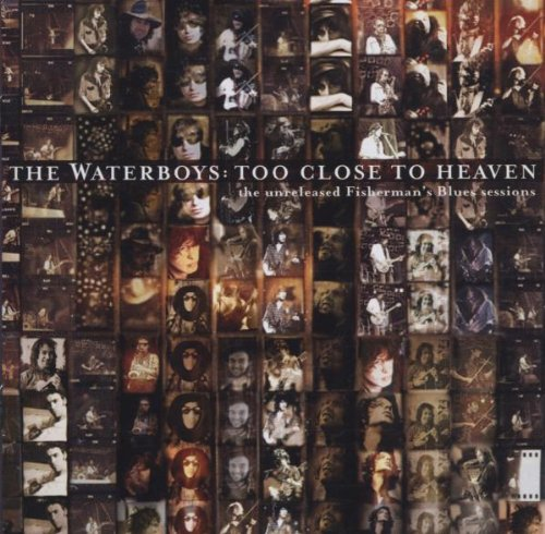 Waterboys , The - Too close to heaven