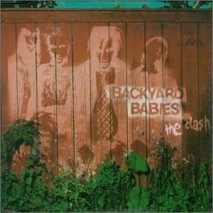 Backyard Babies - The Clash (Maxi)