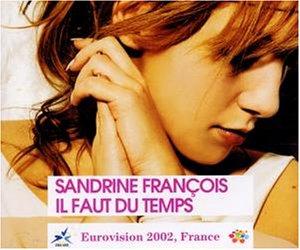 Francois , Sandrine - Il Faut du Temps (Maxi)
