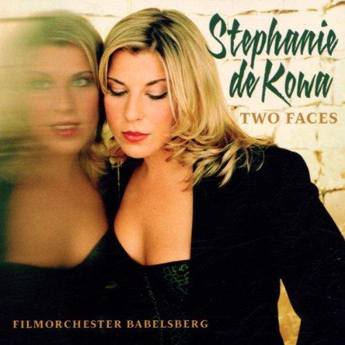 Kowa , Stephanie De - Two Faces (Filmorchester Babelsberg)