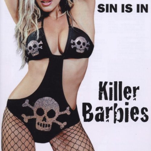 Killer Barbies - Sin is in
