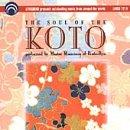 Ikuta , Ryu - The Soul of the Koto