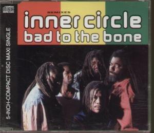 Inner Circle - Bad to the bone (Maxi)