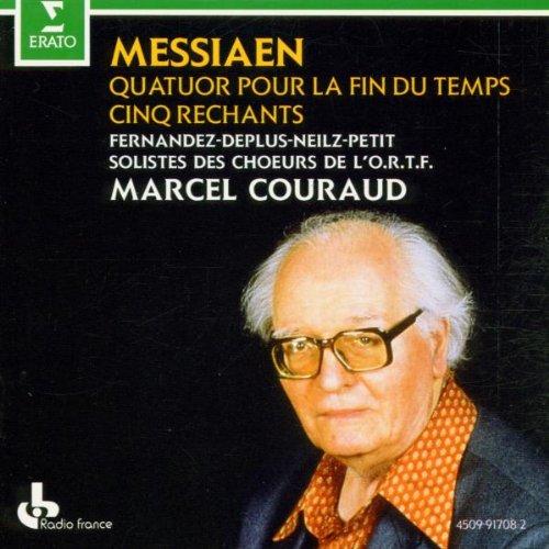 Messiaen , Olivier - Quatuor Pour La Fin Du Temps / Cinq Rechants (Couraud)