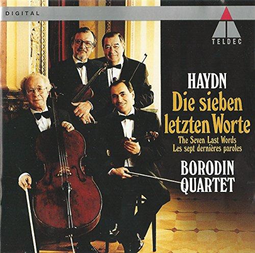 Haydn , Joseph - Die sieben letzten Worte (Borodin Quartet)