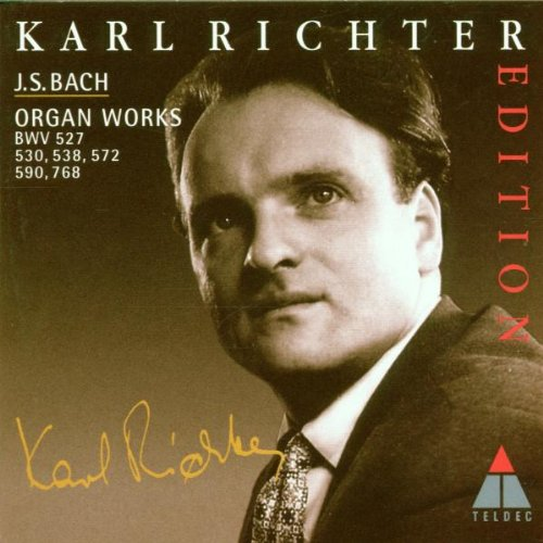 Richter , Karl - Bach: Organ Works BWV 527, 530, 538, 572, 590, 768 (Karl Richter Edition)