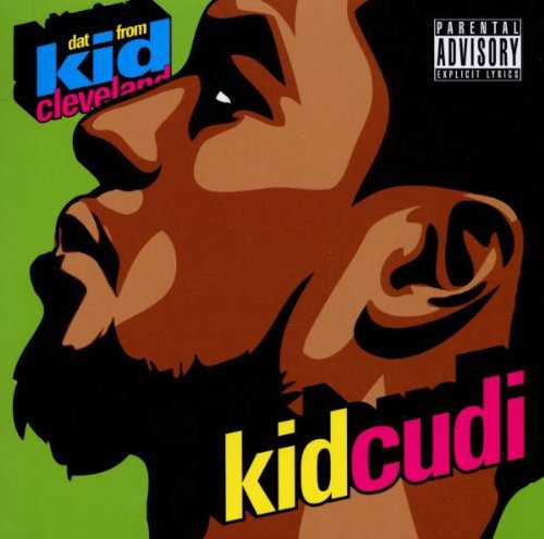 Kid Cudi - Dat Kid From Cleveland