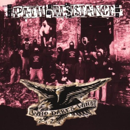 Path Resistance - Who dares wins