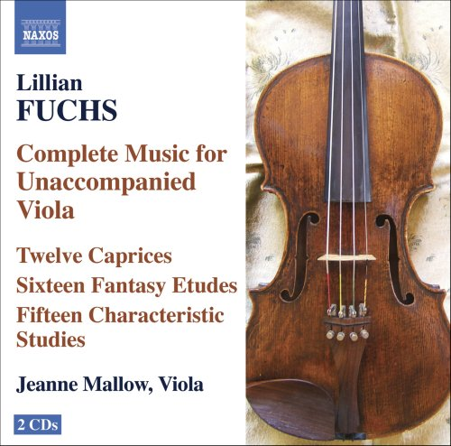 Fuchs , Lillian - Complete Music for Unaccompanied Viola (Mallow)