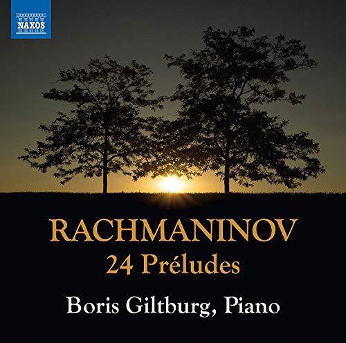 Rachmaninov , Sergey - 24 Preludes (Giltburg)