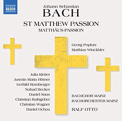 Bach , Johann Sebastian - St Matthew Passion (Matthäus-Passion) (Poplutz, Winkhler, Otto)