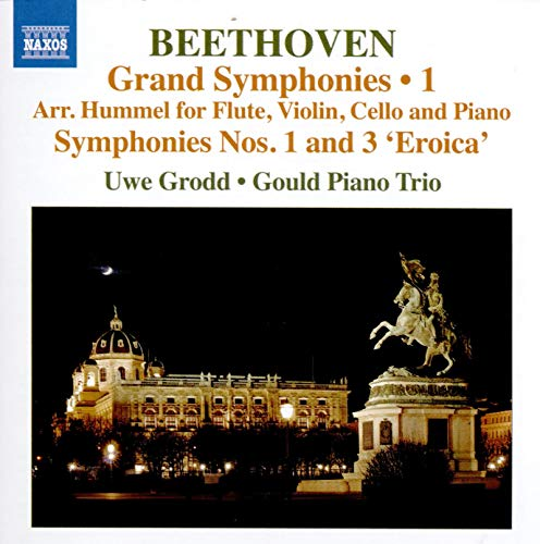 Beethoven , Ludwig van - Grand Symphonies Nos. 1 & 3 'Eroica' (Arr. For Flute, Violin, Cello And Piano) (Grodd, Gould Piano trio)
