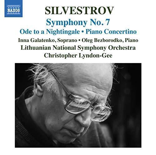 Silvestrov , Valentin - Symphony No. 7 / Ode To A Nightingale / Piano Concertino (Galatenko, Bezborodko, Lyndon-Gee)