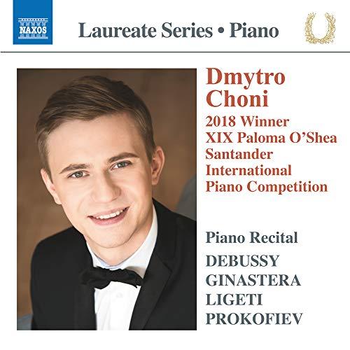 Choni , Dmytro - Piano Recital: Debussy / Ginastera / Ligeti / Prokofiev