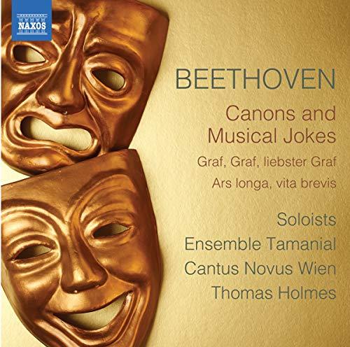 Beethoven , Ludwig van - Canons And Musical Jokes (Soloists, Ensemble Tamanial, Cantus Novus Wien, Holmes)