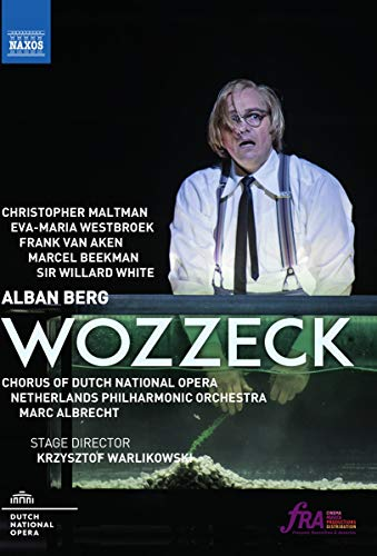 Berg , Alban - Wozzeck (Dutch National Opera Amsterdam 2017) (Maltman, Westbroek, Van Aken, Beekman, White, Albrecht)