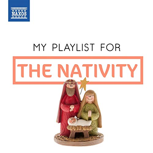 Sampler - My Playlist For THE NATIVITY
