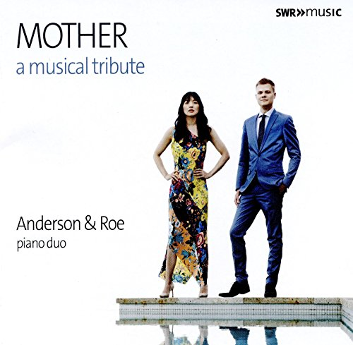 Anderson & Roe - Mother - A Musical Tribute