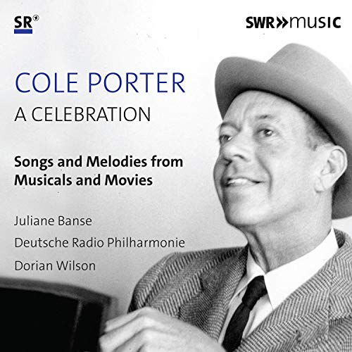 Porter , Cole - A Celebration - Songs And Melodies From Musicals And Movies (Banse, DRP, Wilson)