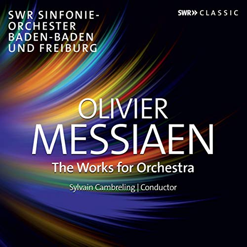 Messiaen , Olivier - The Works For Orchestra - Die Orchesterwerke (Cambreling)