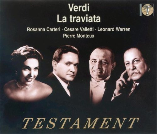 Verdi , Giuseppe - La Traviata (Carteri, Valletti, Warren, Monteux) (Testament)