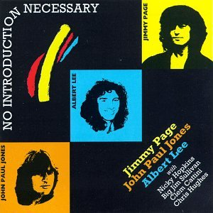 Page , Jimmy & Lee , Albert & Jones , John Paul - No Introduction Necessary