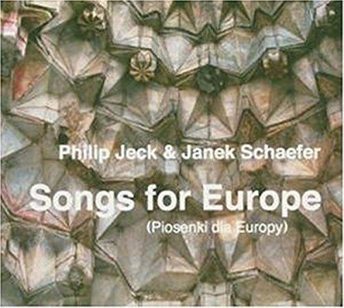 Jeck , Philip & Schaefer , Janek - Songs For Europe (Piosenki Dla Europy)