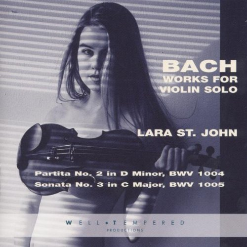 St. John , Lara - Bach Works for Violin Solo
