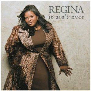 Regina - It Ain't Over